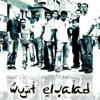 WustElBalad - Ah Ya Lalaly / وسط البلد - آه يا لالالي