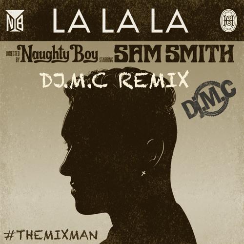 La La La (Dj.M.c Remix)