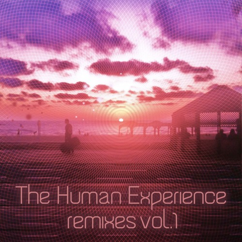 The Human Experience_Lion's Heart (nominus RemiX)