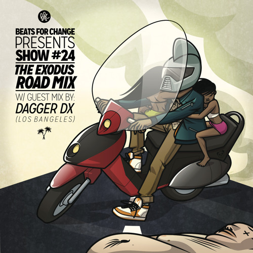 The Exodus Road Mix, ft. Dagger Dx (LosBangeles.com) - Show #24
