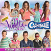 TIENES EL TALENTO Version Grupo Cachengue (Tributo Violetta)