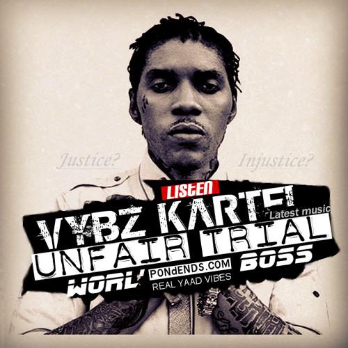 Vybz Kartel - Unfair Trial [Audio]