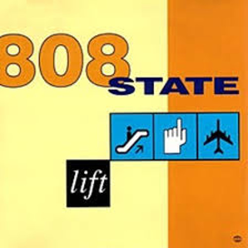 808 State - Lift - Justin Strauss Lift Up Dub
