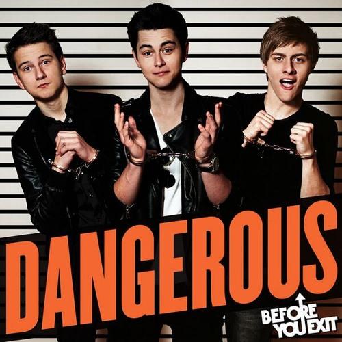 """Dangerous""- Before You Exit"