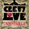 Soul Clap's Crew Love Carnivale Mix
