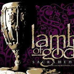 Lamb of God - Blacken the Cursed Sun