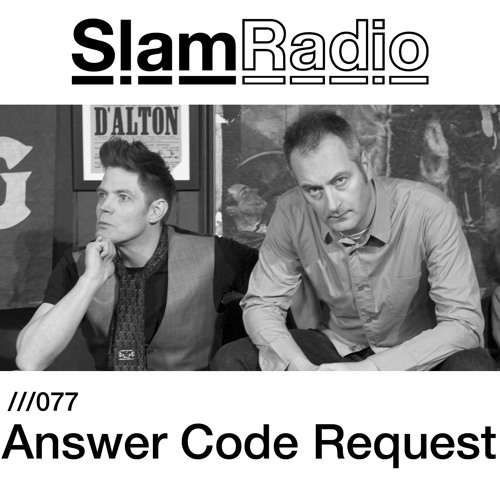 #SlamRadio - 077 - Answer Code Request