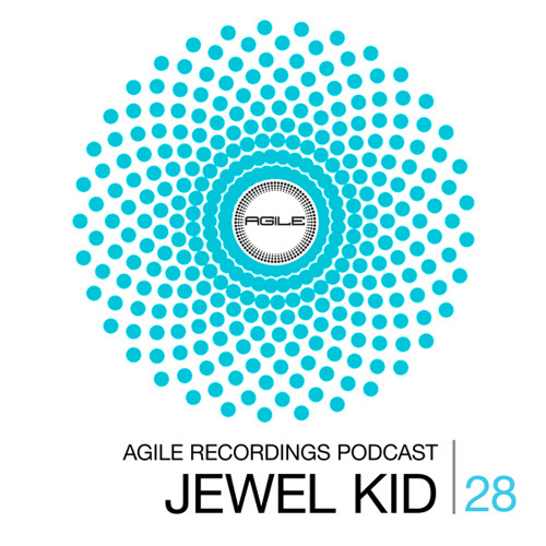 Agile Recordings Podcast 028 with Jewel Kid