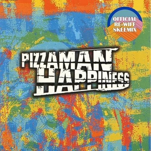 Pizzaman - Happiness - Skeewiff Remix ***FREE DL***