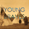 Youth (Radio Edit) : YOUNG BRAVES