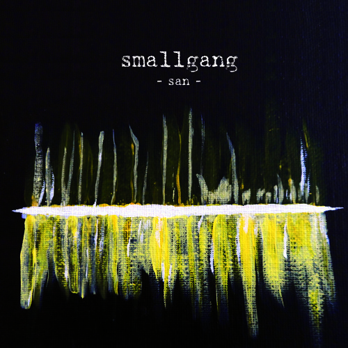 smallgang - 'Dust' ( from 'san' released on Damnably June 2 2014)