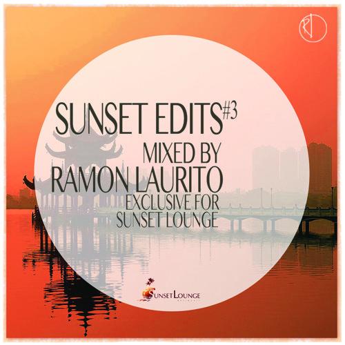 Ramon Laurito - Sunset Edits #3
