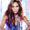 Jennifer Lopez - Get On The Floor Remix Featuring Pitbull + Dj Abhi