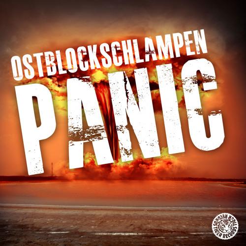 Ostblockschlampen - Panic (Original Mix)