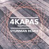 4Kapas - KeepGoing(SyunMan Remix)