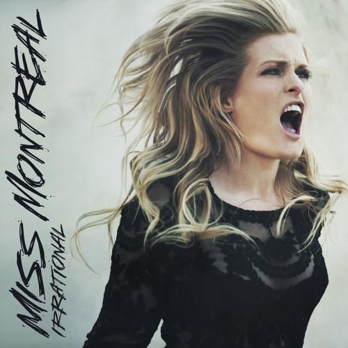 Miss Montreal - Irrational album sampler