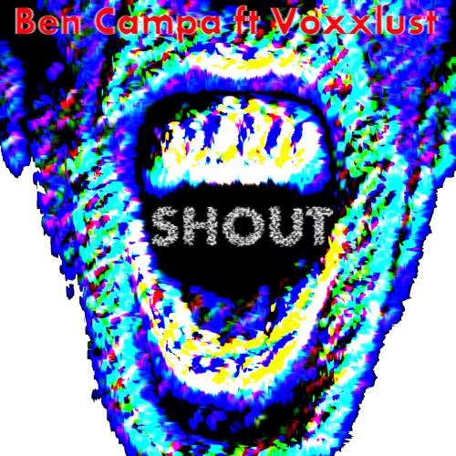Shout ft. Voxxlust (Original Mix)