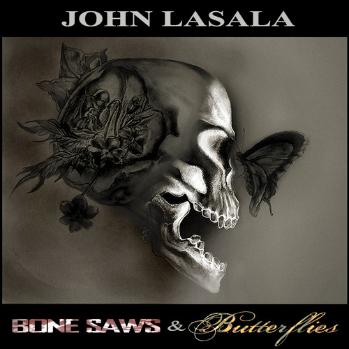 (Drums with) John LaSala - Bone Saws & Butterflies