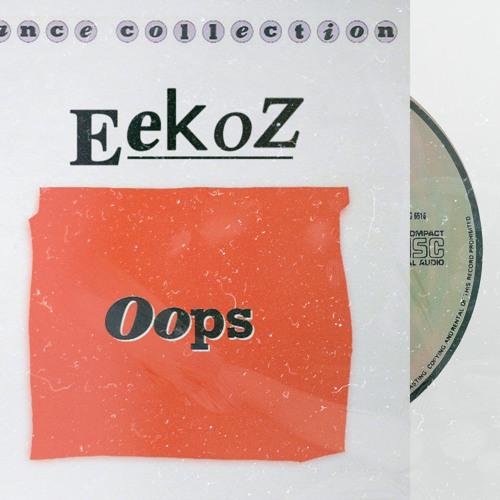 Eekoz - Oops