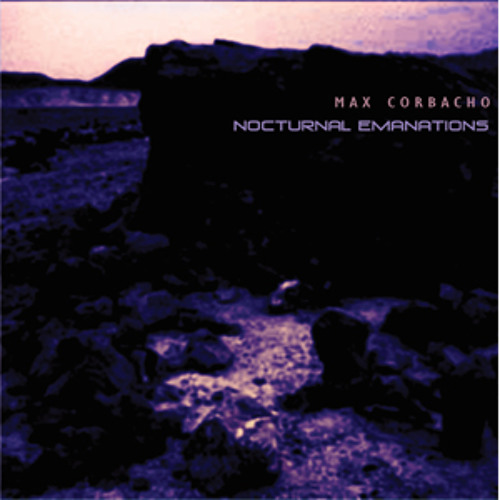 Max Corbacho - Nocturnal Emanations  -  Nocturnal Emanations