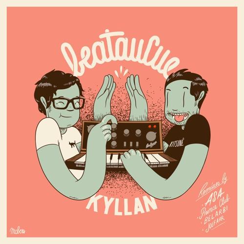 BeatauCue - Kyllan (Asa Remix) [OUT NOW]