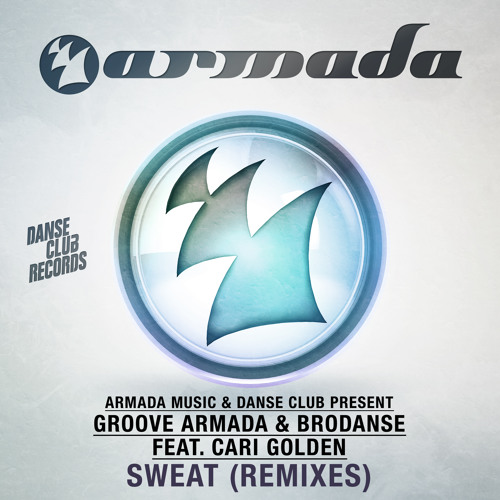 Groove Armada & Brodanse feat. Cari Golden - Sweat (Darkovski Remix)