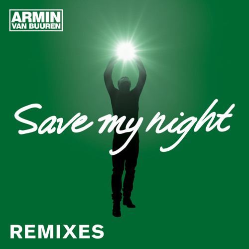 Armin van Buuren - Save My Night (MaRLo Remix) [OUT NOW!]