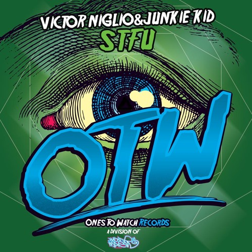 STFU by Victor Niglio & Junkie Kid