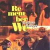 Remember We Remix - DA Bush Babees