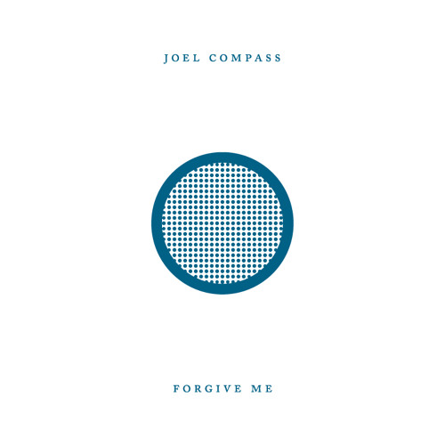 Joel Compass - Forgive Me (Zoo Station Club Mix)