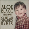 Aloe Blacc - The Man (Clinton Sparks Trap Remix)