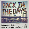 Back In The Day (Original Vocal Version) Nickodemus feat The Real Live Show & BAM