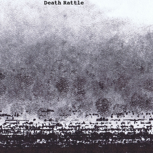 Death Rattle- Track 3 (excerpt)