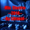 Mix Electro-Dance 2014 By Liiruxof