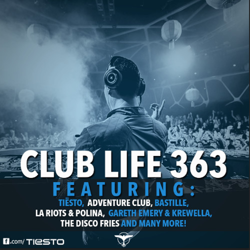 Tiësto's Club Life Podcast 363 - First Hour