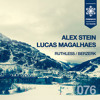 Alex Stein & Lucas Magalhaes - Ruthless (Original Mix) [FRESCO RECORDS]