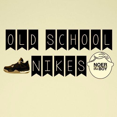 Old School Nikes by Noer the Boy