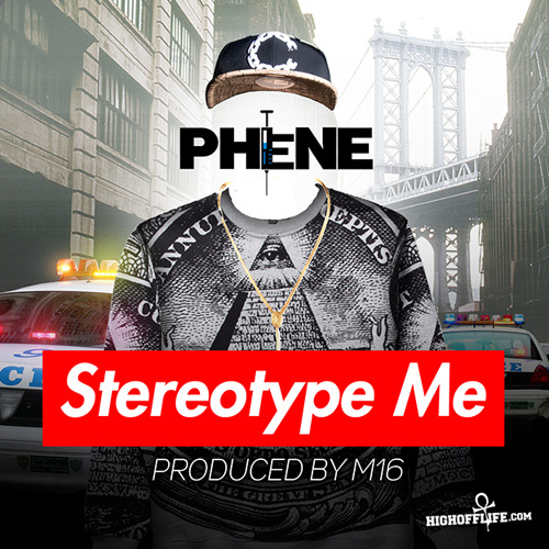 Stereotype Me (Produced By M16)