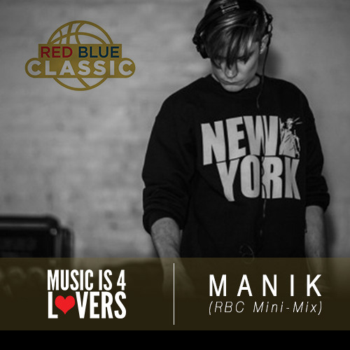 Mi4L Exclusive: M A N I K - Red Blue Classic Mini-Mix [Musicis4Lovers.com]