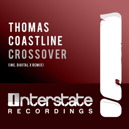 Thomas Coastline - Crossover (Digital X Remix)