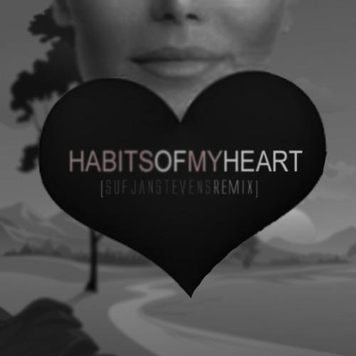 Habits Of My Heart