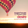 Sugar House feat. Marieke Meijer - Desire (Sunset Strip Remix)
