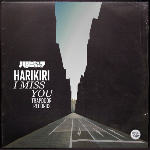 "HARIKIRI - ""I Miss You"""