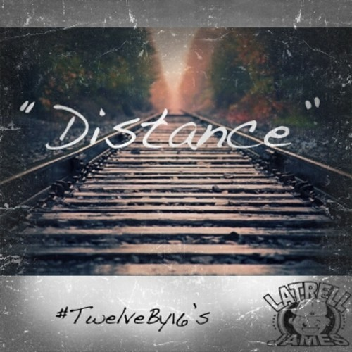 Distance by Latrell James (Prod. by Latrell James)