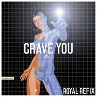 Flight Facilities Crave You (Royal Remix) Artwork