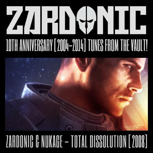 Zardonic & Nukage - Total Dissolution [2008]