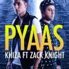 Pyaas (feat. Zack Knight) - Single
