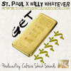 St. Paul x Willy Whatever- Get $$$$$ (Produced by Culture Shock Sounds) FREE DOWNLOAD