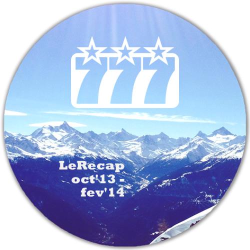 SoundsOf777 LeRecap oct '13-fev '14
