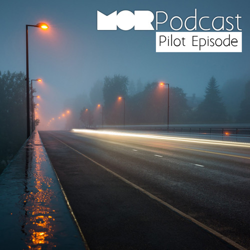 MORpodcast: Pilot Episode